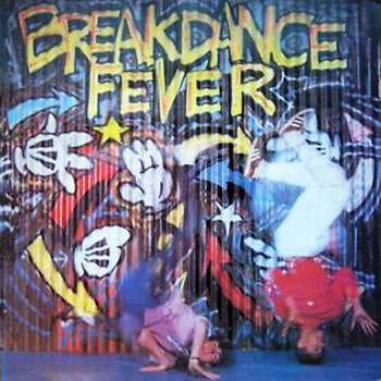 Breakdance Fever